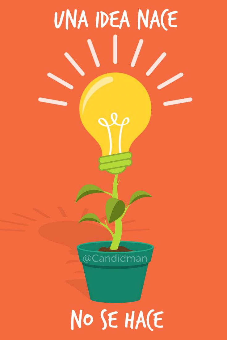 20141110-una-idea-nace-no-se-hace-candidman-pinterest