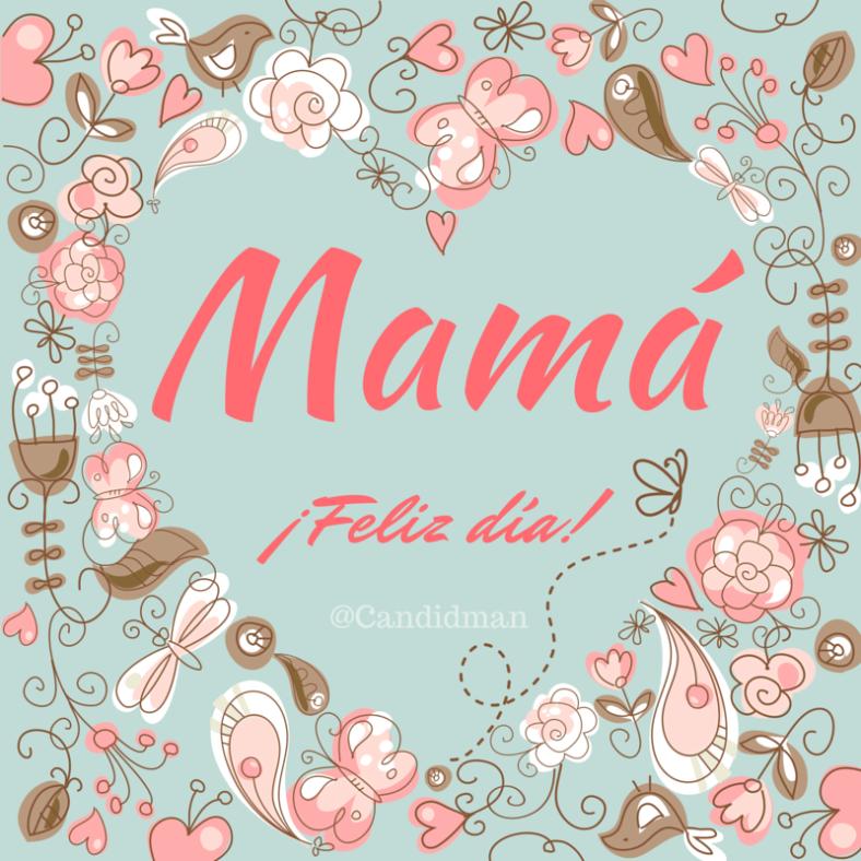 20150510 Mamá ¡Feliz día! @Candidman