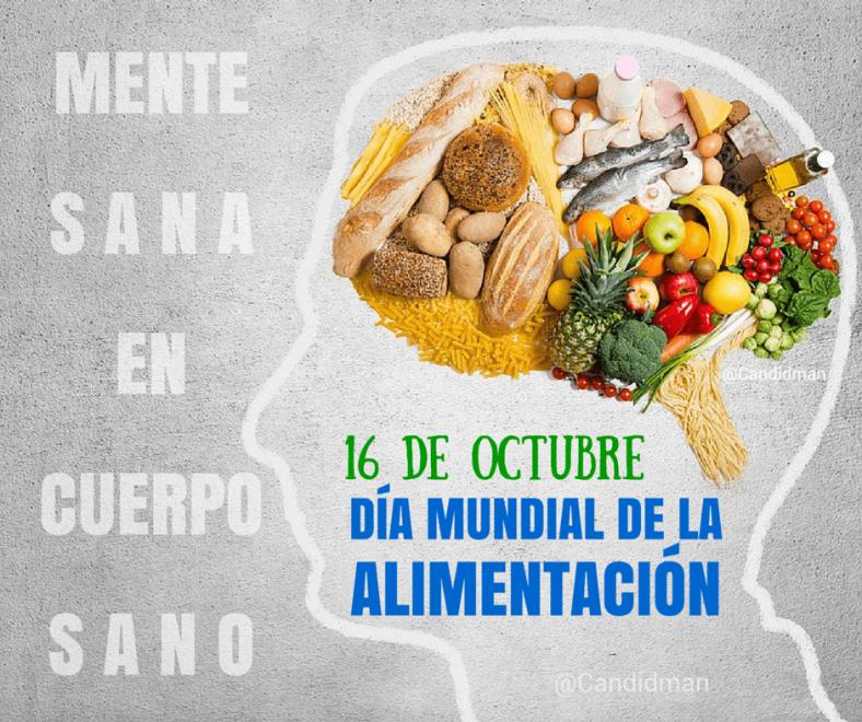 20151016 Día Mundial de la Alimentación - Mente sana en cuerpo sano @Candidman X