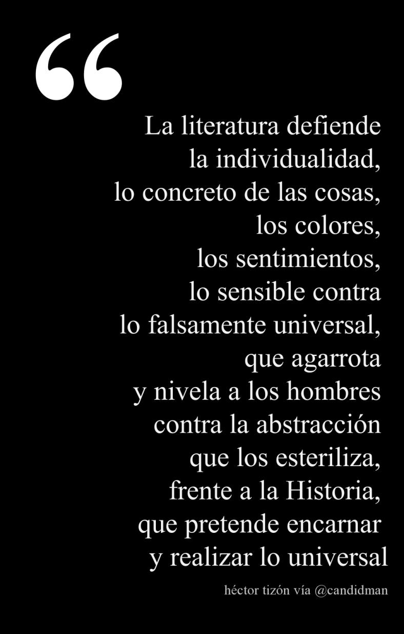 20160419 La literatura defiende la individualidad - Héctor Tizón @Candidman