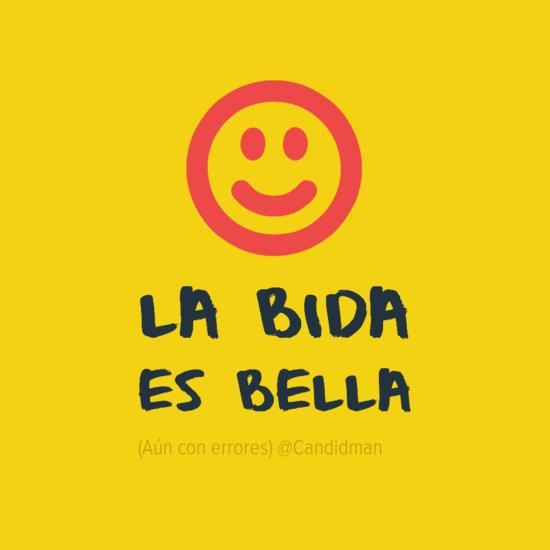 20160612 La bida es bella (Aún con errores) @Candidman