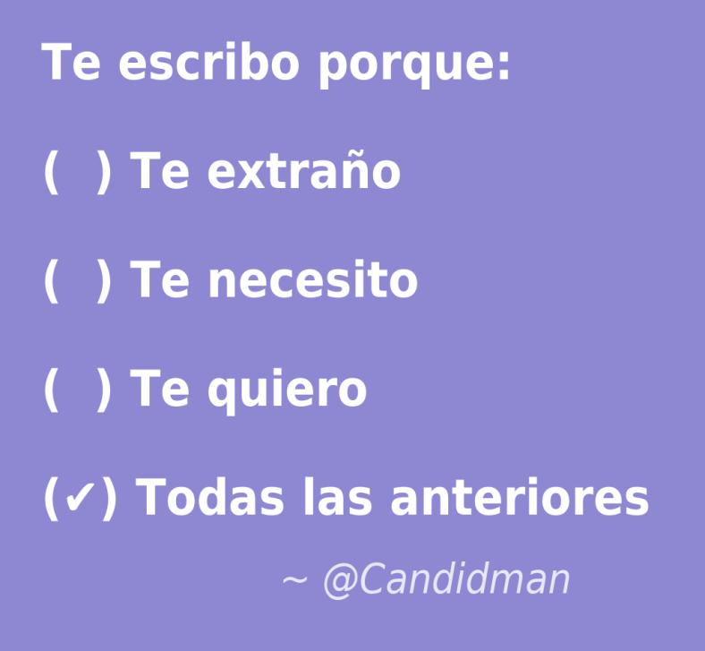 20160722 Te escribo porque - @Candidman
