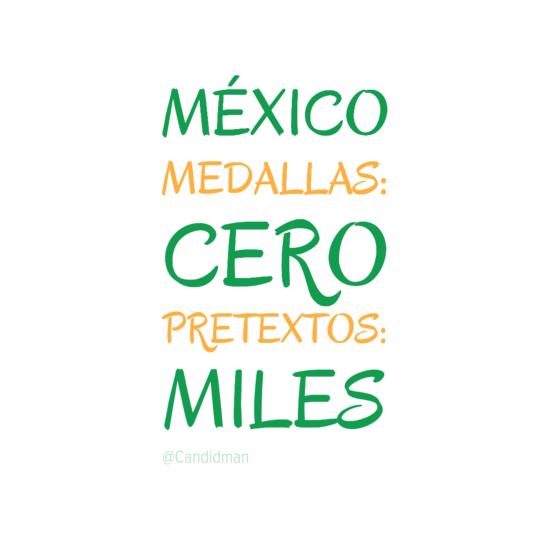 20160814 México Medallas cero; pretextos miles - @Candidman