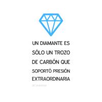 Un diamante es sólo un trozo de carbón que soportó presión extraordinaria