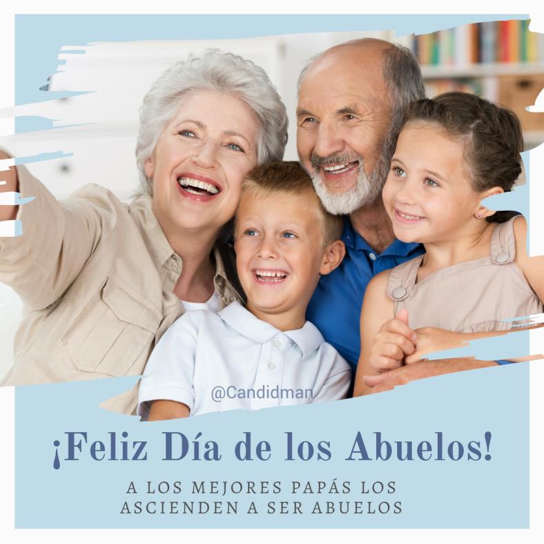 20160828 ¡Feliz Día de los Abuelos! A los mejores papás los ascienden a ser abuelos - @Candidman