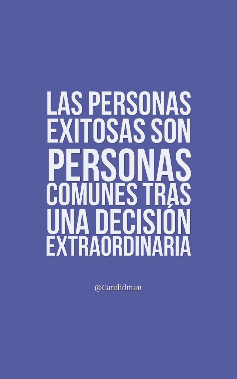 20160907-las-personas-exitosas-son-personas-comunes-tras-una-decision-extraordinaria-candidman-pinterest