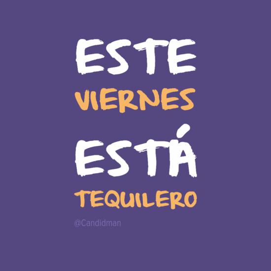 20160909-este-viernes-esta-tequilero-candidman