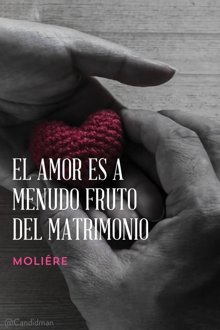20160910-el-amor-es-a-menudo-fruto-del-matrimonio-moliere-candidman-pinterest
