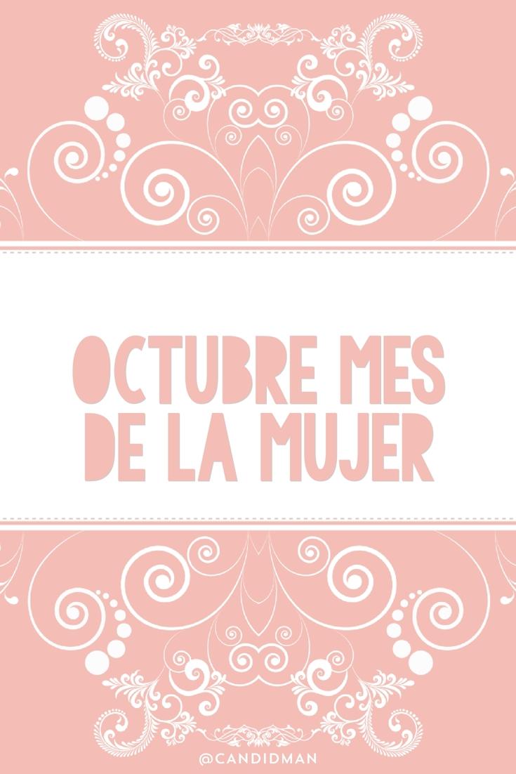 20161001-octubre-mes-de-la-mujer-candidman-pinterest