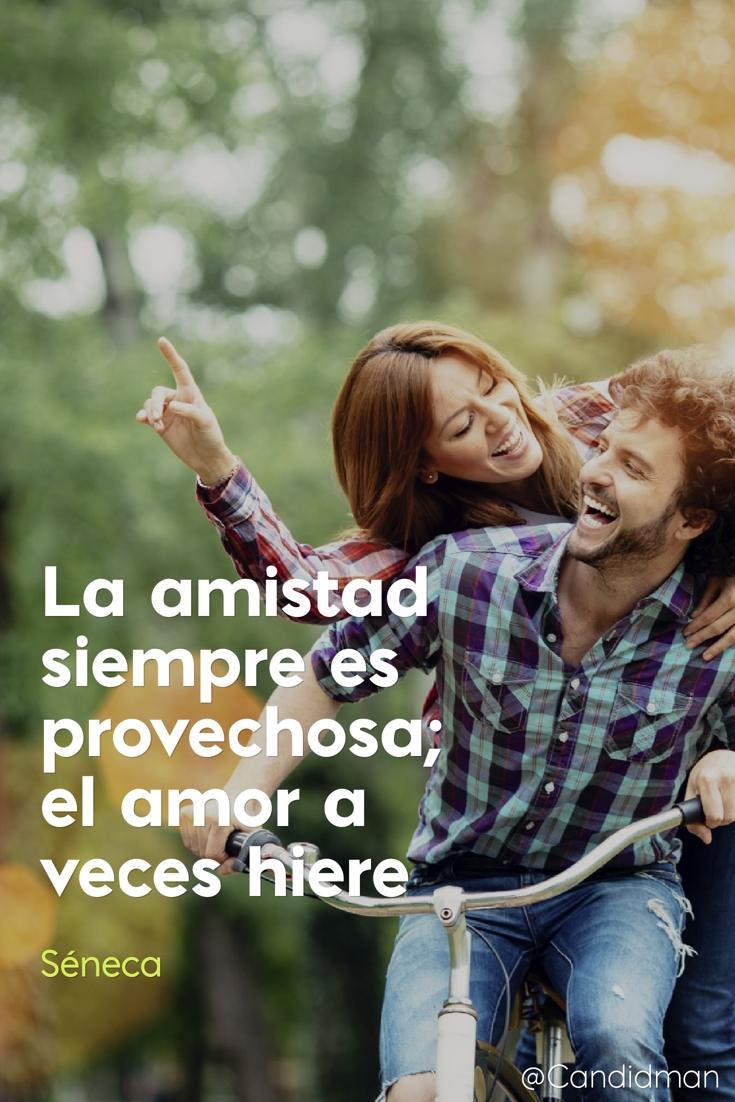 20161003-la-amistad-siempre-es-provechosa-el-amor-a-veces-hiere-seneca-candidman-pinterest