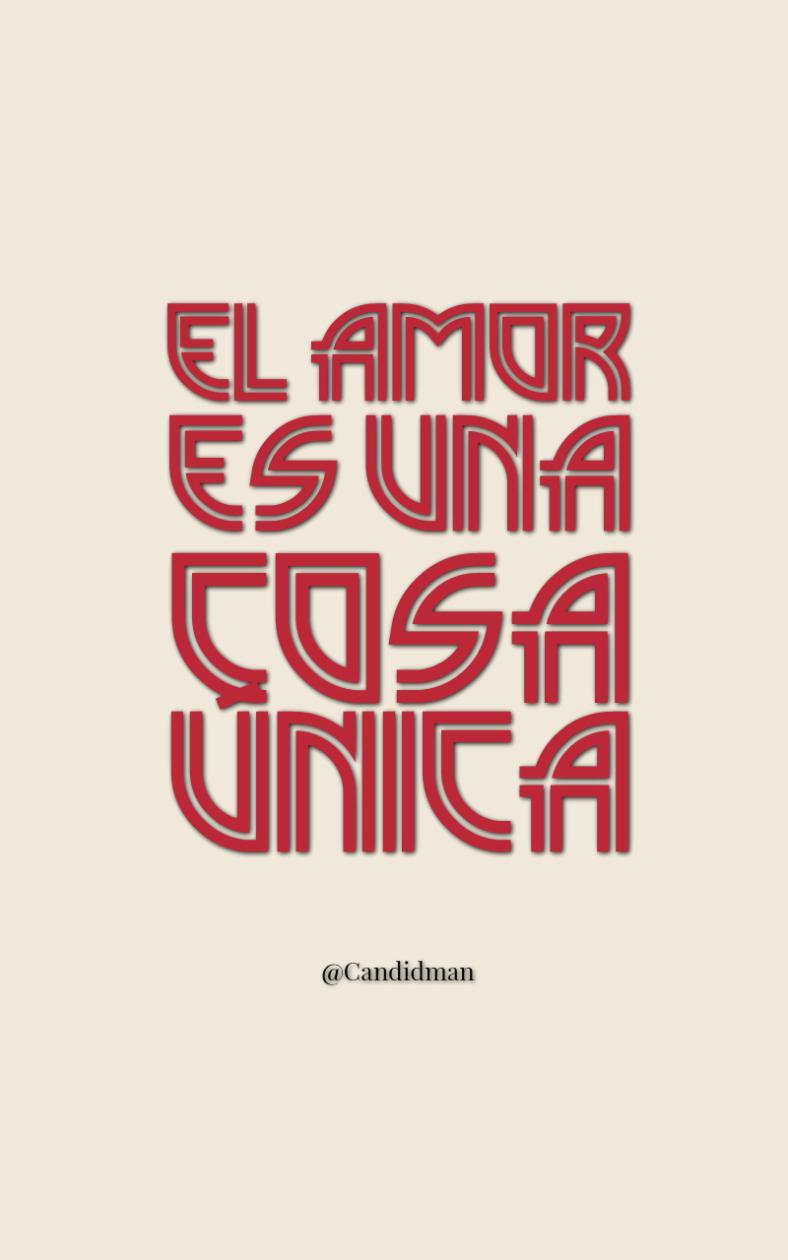 20161018-el-amor-es-una-cosa-unica-candidman-pinterest