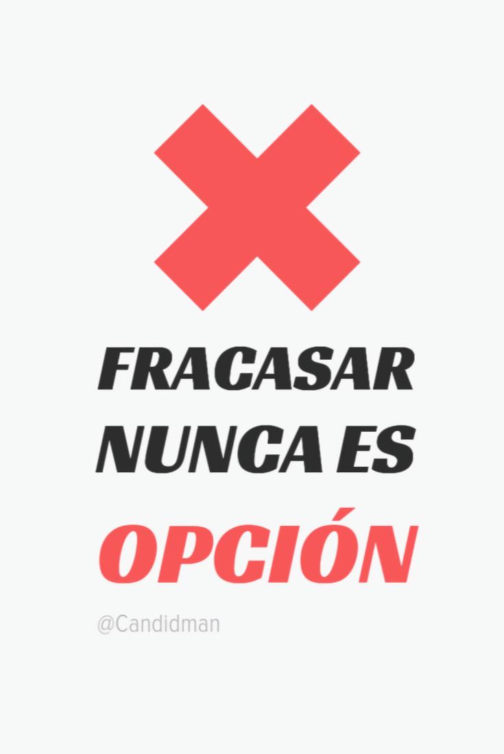 20161018-fracasar-nunca-es-opcion-candidman-pinterest