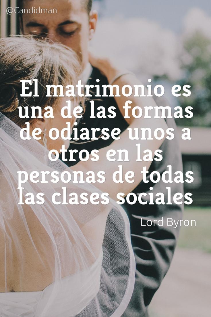 20161026-el-matrimonio-es-una-de-las-formas-de-odiarse-unos-a-otros-en-las-personas-de-todas-las-clases-sociales-lord-byron-candidman-pinterest