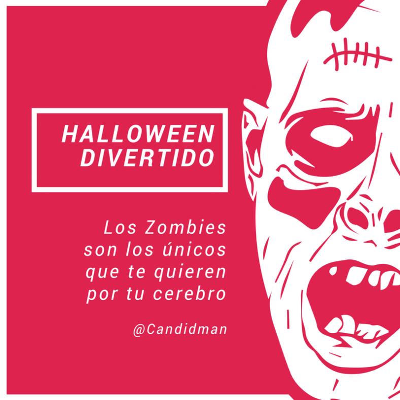 20161030-halloween-divertido-los-zombies-son-los-unicos-que-te-quieren-por-tu-cerebro-candidman