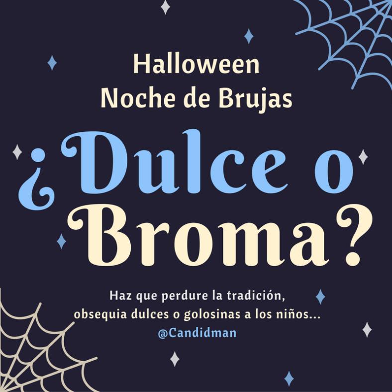20161031-halloween-noche-de-brujas-dulce-o-broma-candidman