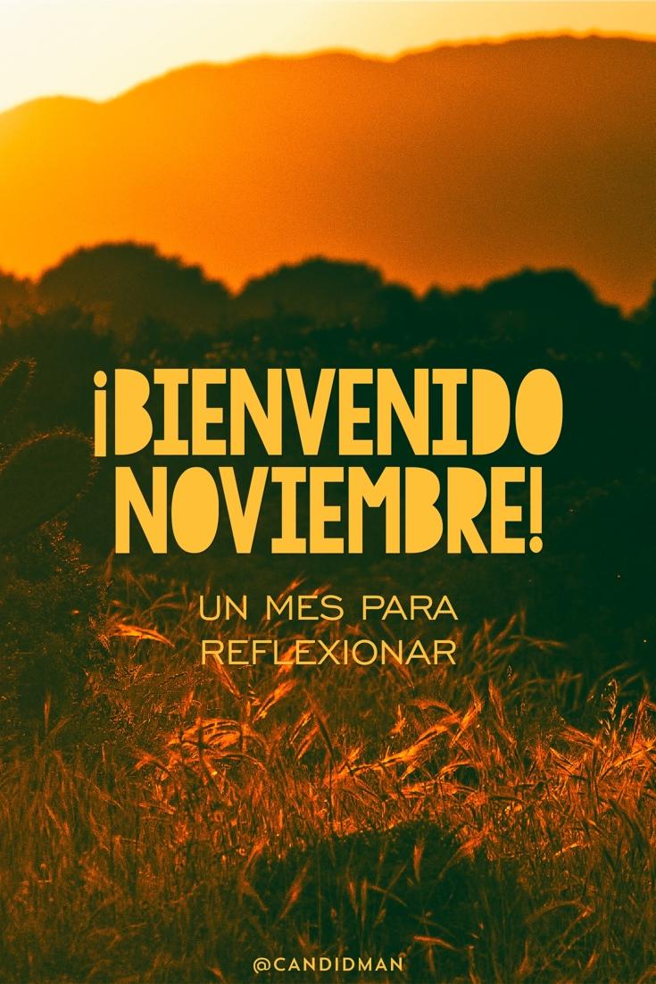 20161101-bienvenido-noviembre-un-mes-para-reflexionar-candidman-pinterest