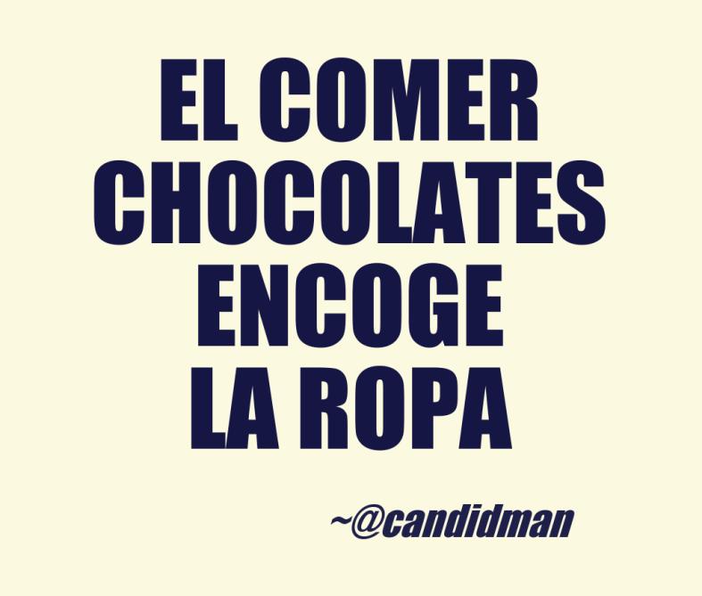 20161105-el-comer-chocolates-encoge-la-ropa-candidman