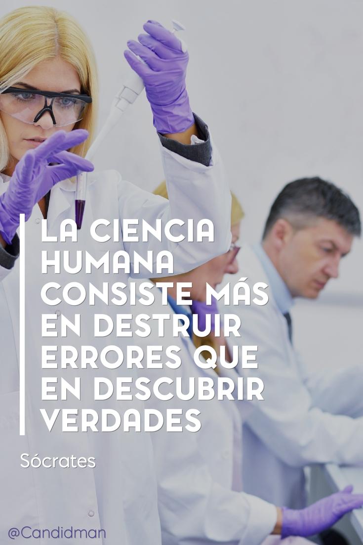 20161110-la-ciencia-humana-consiste-mas-en-destruir-errores-que-en-descubrir-verdades-socrates-candidman-pinterest