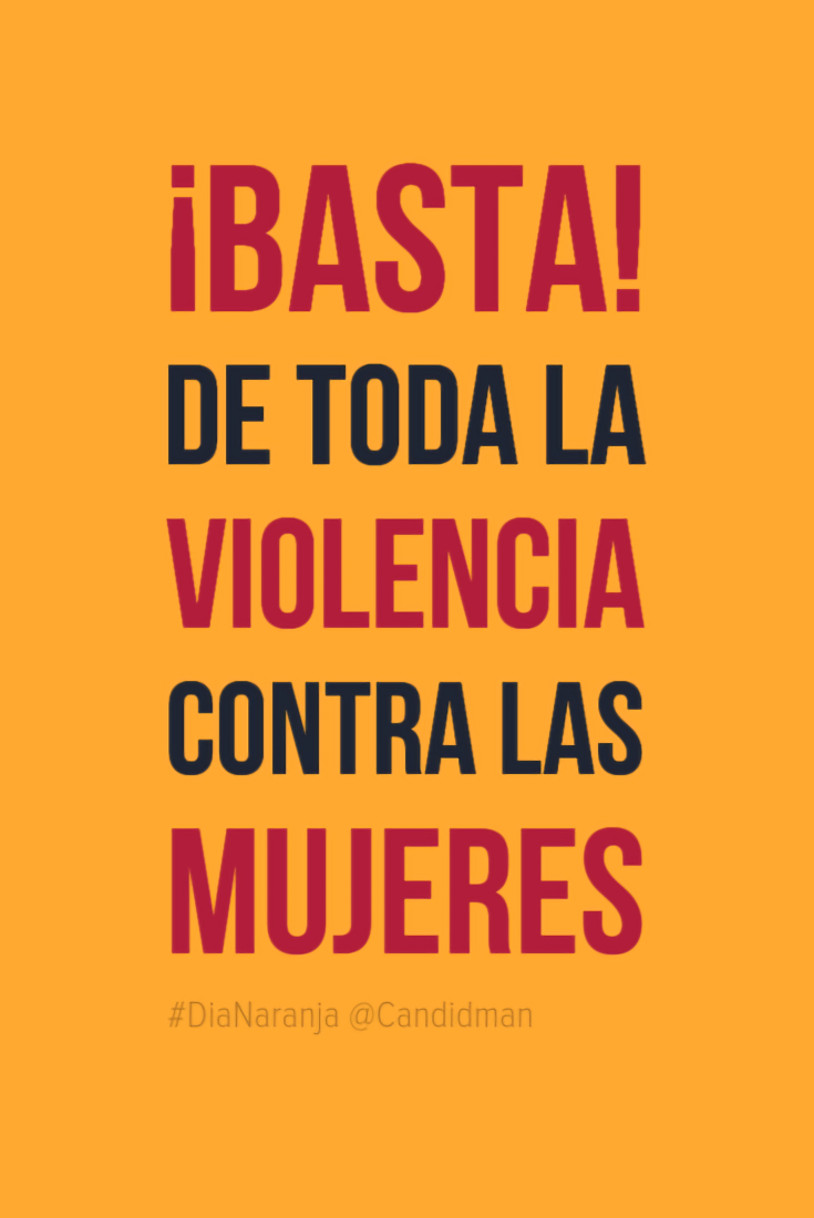 20161125-dianaranja-basta-de-toda-la-violencia-contra-las-mujeres-candidman-pinterest