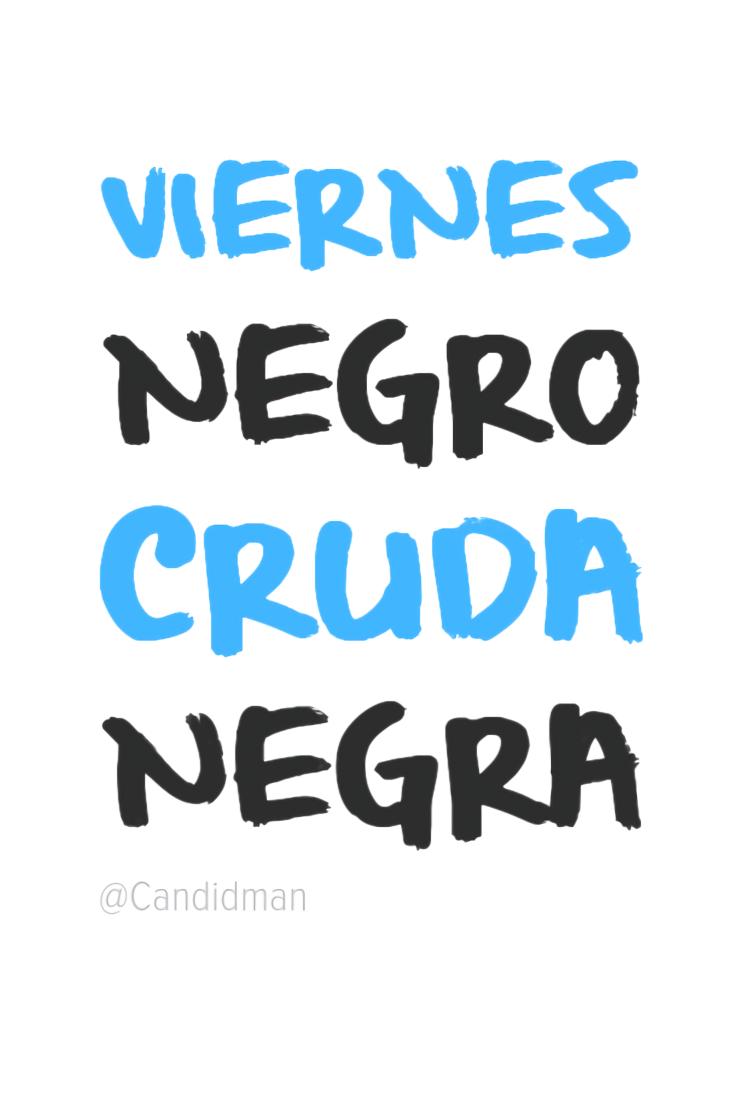 20161125-viernes-negro-cruda-negra-candidman-pinterest