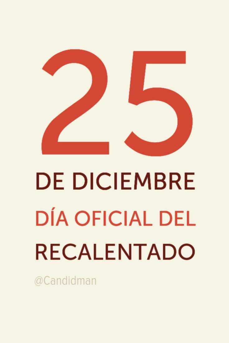 20161225-25-de-diciembre-dia-oficial-del-recalentado-candidman-pinterest