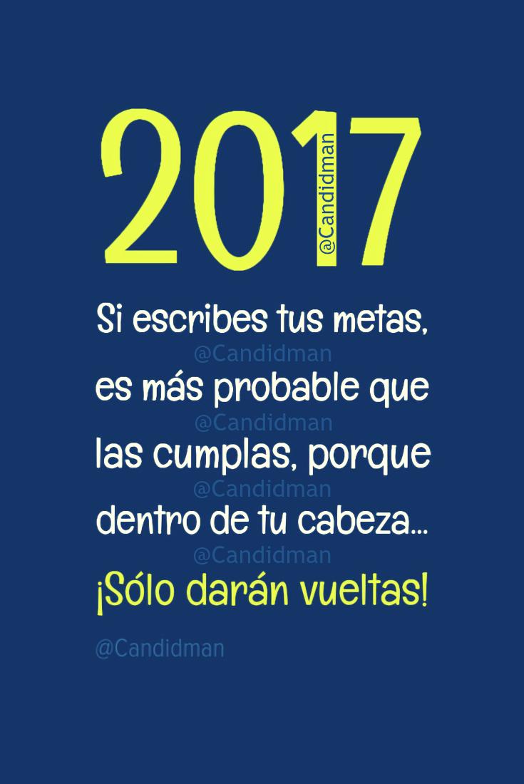 20161227-2017-si-escribes-tus-metas-es-mas-probable-que-las-cumplas-porque-dentro-de-tu-cabeza-solo-daran-vueltas-candidman-pinterest