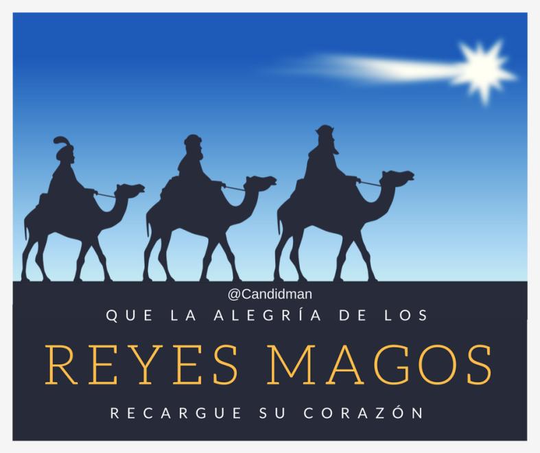 20170105-que-la-alegria-de-los-reyes-magos-recargue-su-corazon-candidman-facebook