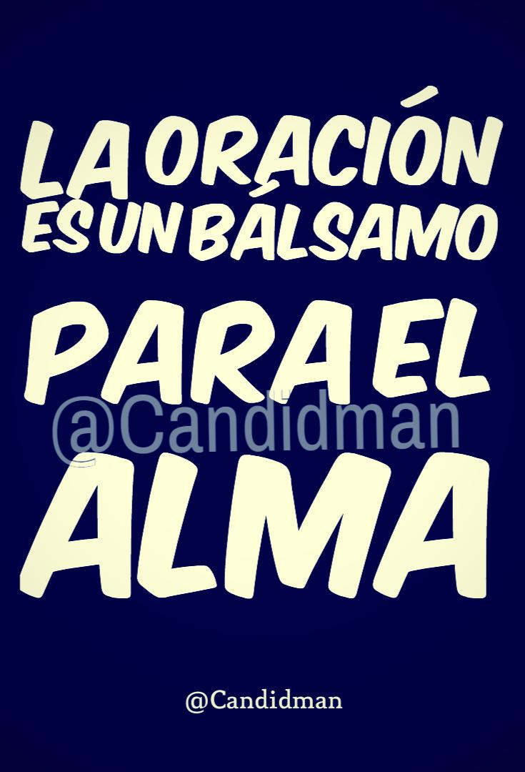 20170129-la-oracion-es-un-balsamo-para-el-alma-candidman-watermark-pinterest