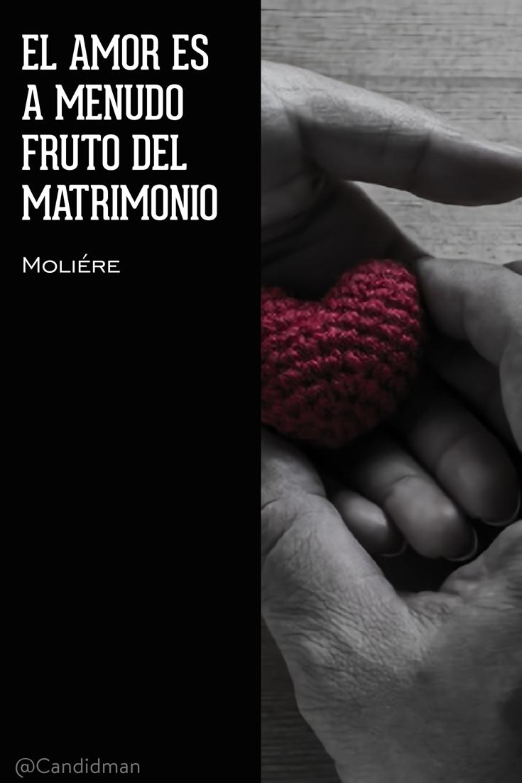 20170208-el-amor-es-a-menudo-fruto-del-matrimonio-moliere-candidman-2-pinterest