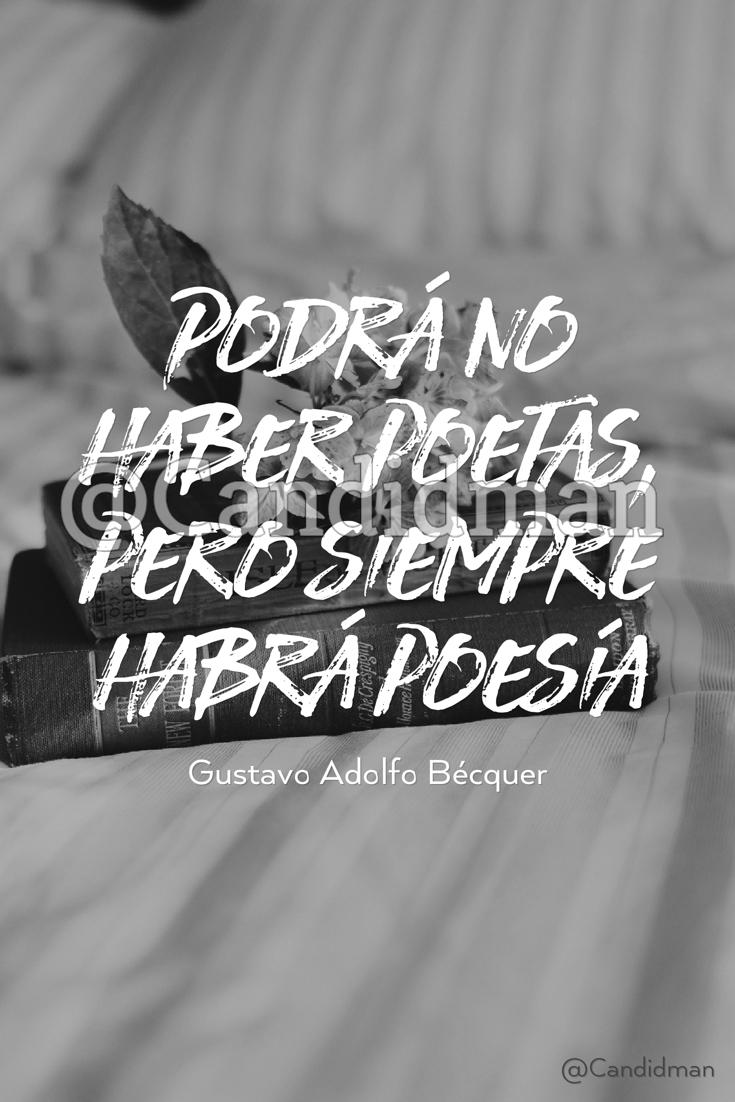 20170217-podra-no-haber-poetas-pero-siempre-habra-poesia-gustavo-adolfo-becquer-candidman-pinterest-watermark