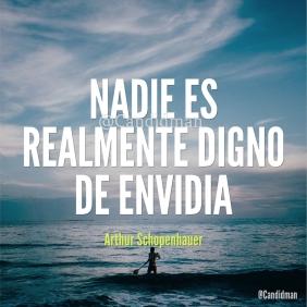 20170222-nadie-es-realmente-digno-de-envidia-arthur-schopenhauer-candidman-instagram-watermark