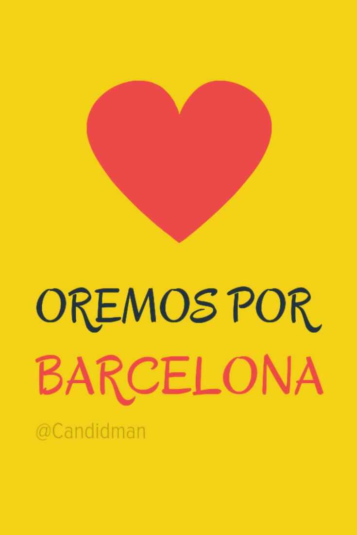 20170817 Oremos por Barcelona - @Candidman Pinterest