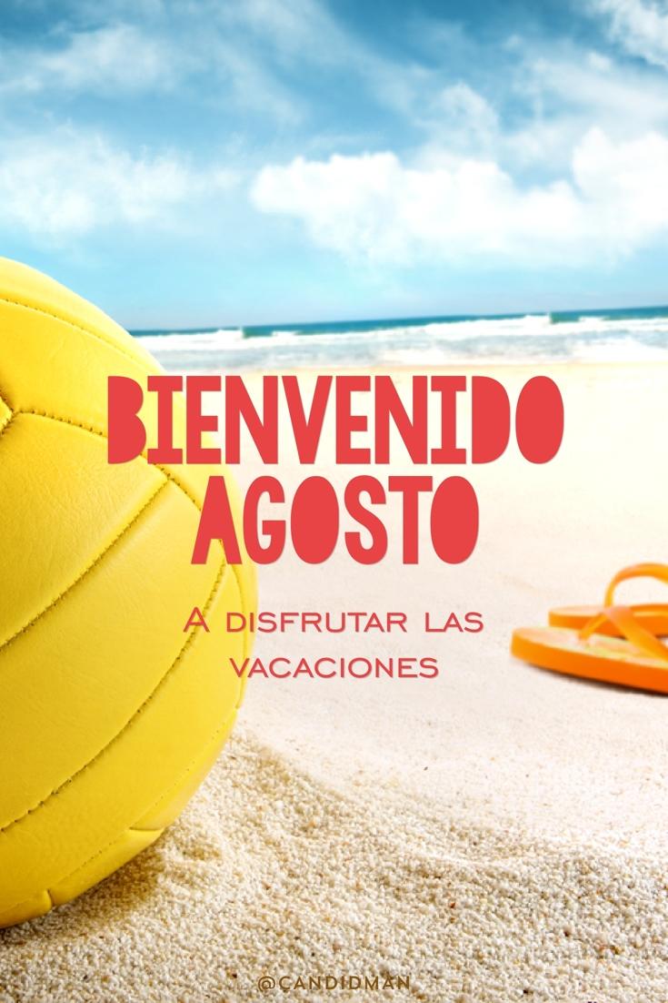 #BienvenidoAgosto A disfrutar las vacaciones - @Candidman pinterest