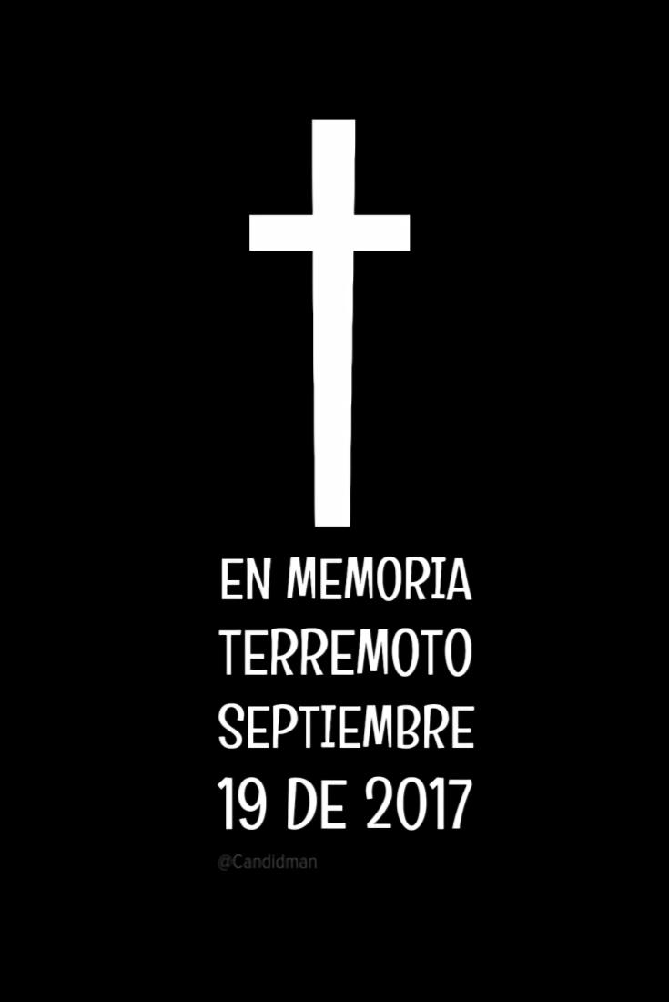 20170919 En memoria terremoto septiembre 19 de 2017 - @Candidman Pinterest