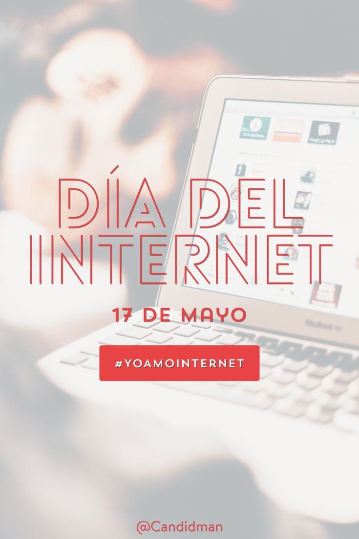 20180517 17 de Mayo Día del Internet #YoAmoInternet - @Candidman pinterest