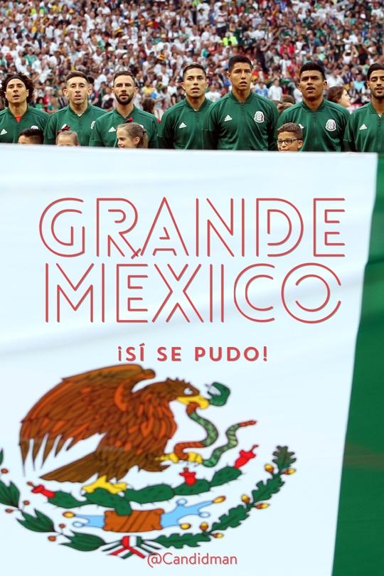 20180618 Grande México ¡Sí se pudo! - @Candidman tumblr
