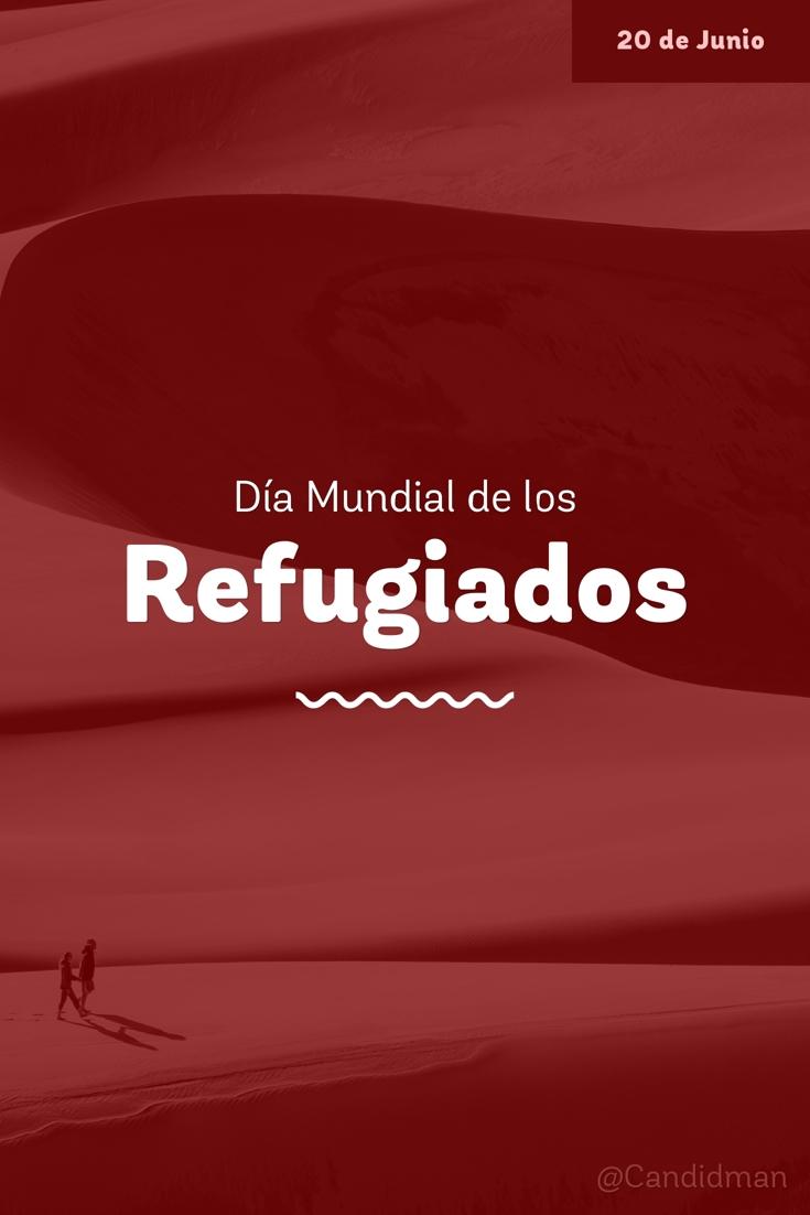 20180620 20 de Junio Día Mundial de los Refugiados - @Candidman pinterest