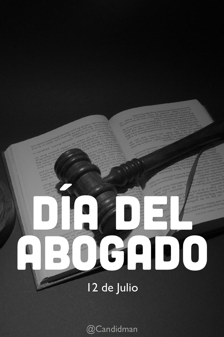 20180712 12 de Julio Día del Abogado - @Candidman pinterest