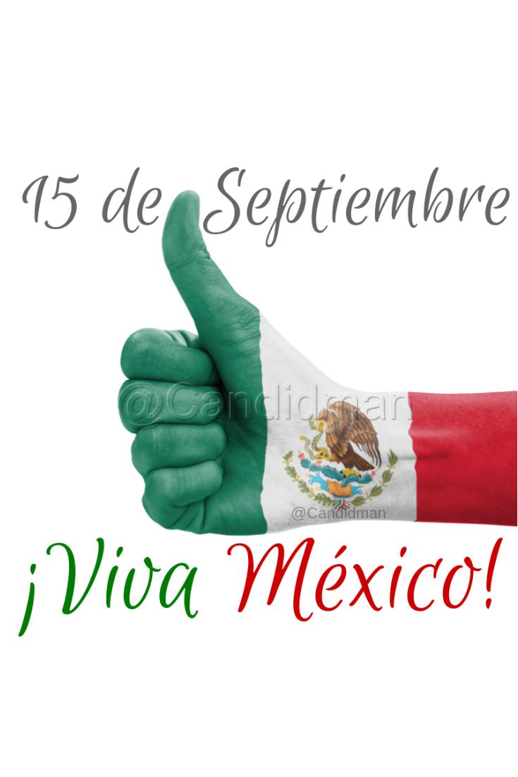 20180915 15 de Septiembre ¡Viva México! - @Candidman Pinterest W