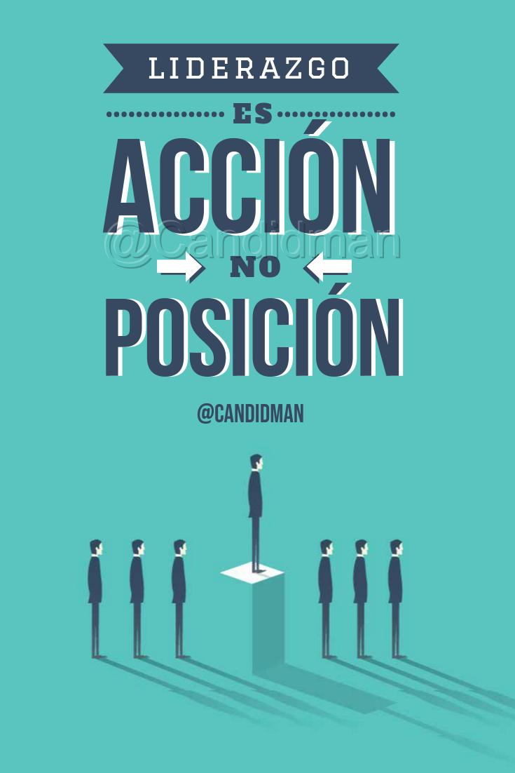 20180918 Liderazgo es acción, no posición - @Candidman Pinterest W