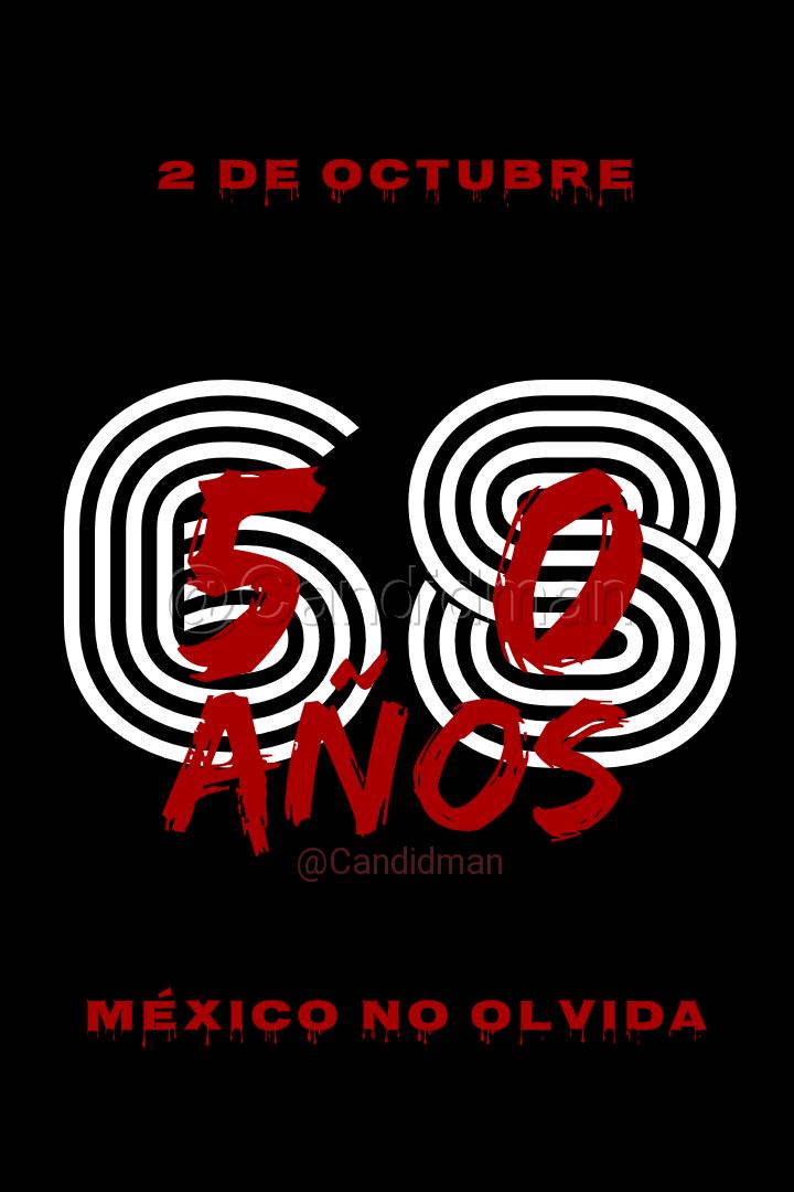 20181002 2_de_octubre_del_68_a_50_años_méxico_no_olvida_-_@candidman_pinterest W