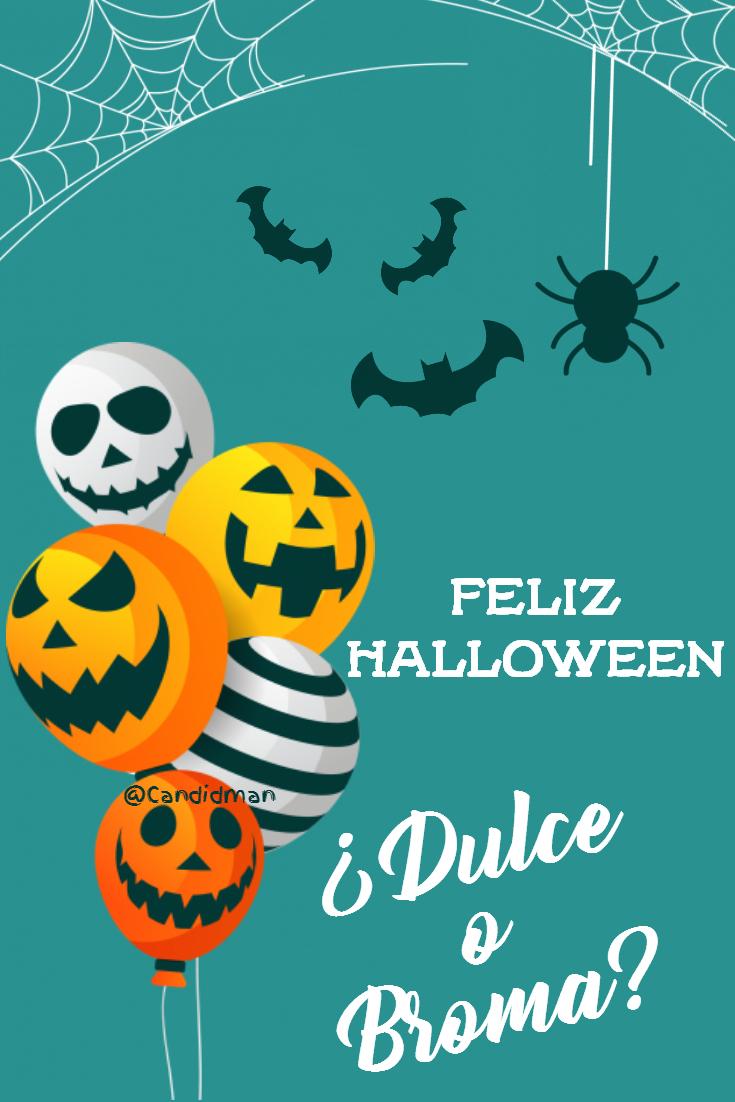 20181029 Feliz Halloween Dulce o Broma - Candidman Pinterest